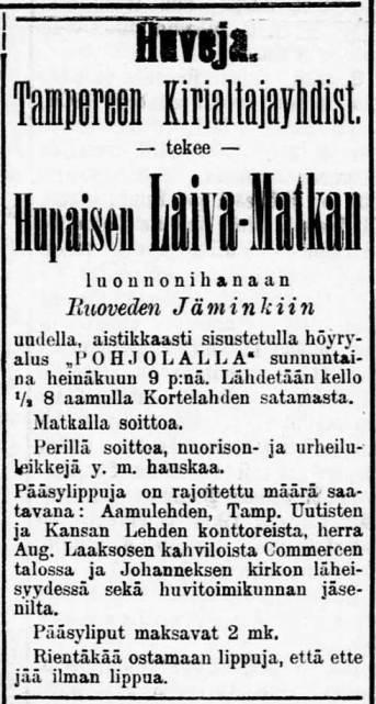 """Hupainen laivamatka uudella, aistikkaasti sisustetulla höyryalus """"POHJOLALLA"""" Kortelahden satamasta luonnonihanaan Ruoveden Jäminkiin, Aamulehti nro 153 07.07.1905"""
