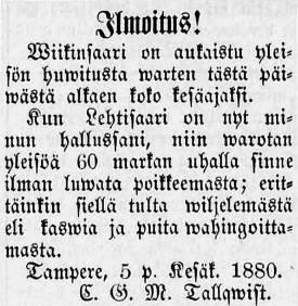 """C. G. M. Tallqvistin ilmoitus Koi.-lehdessä 5.6.1880: """"Ilmoitus! Wiikinsaari on aukaistu yleisön huwitusta warten tästä päivästä alkaen koko kesäajaksi""""."""