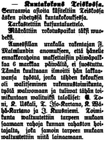 """Aamulehti 28.2.1899: """"Kuntakokous Teiskossa. Kokouksen oli walitseminen rakennustoimikunta työtä walwomaan."""""""